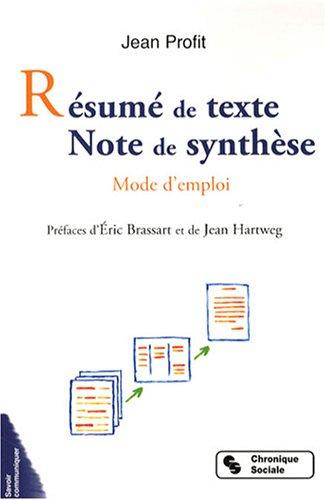 9782850087073: Résumé de texte Note de synthèse : Mode d'emploi