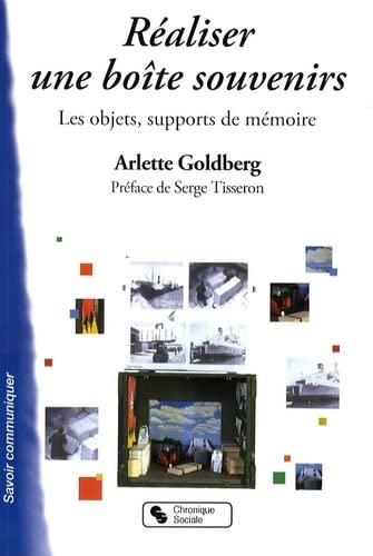 9782850087295: Réaliser une bo\^ite souvenir : Guide illustré : Les objets, supports de mémoire