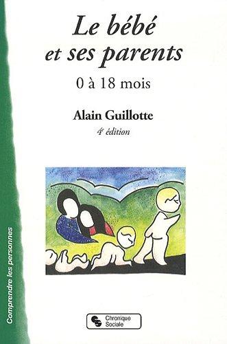 9782850088025: Le bébé et ses parents (French Edition)