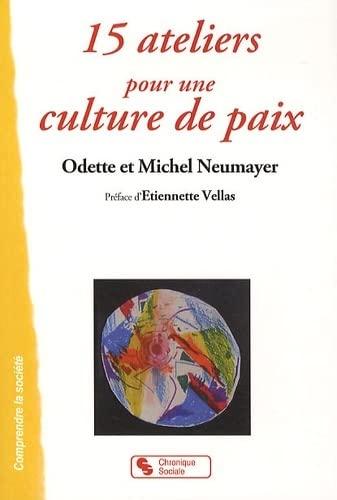 9782850088285: 15 ateliers pour une culture de paix (French Edition)
