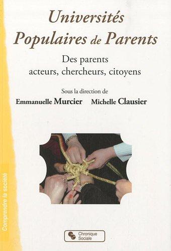 9782850088322: Universités Populaires de Parents : Des parents acteurs, chercheurs, citoyens