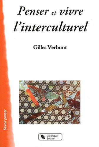 9782850088353: Penser et Vivre l'Interculturel (Savoir penser)