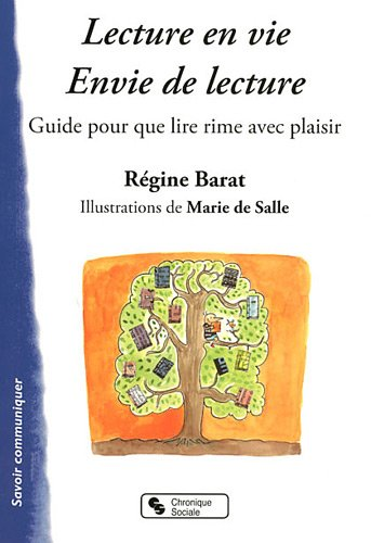 Lecture en vie, envie de lecture : Régine Barat