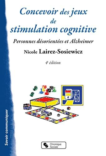 9782850088933: Concevoir des jeux de stimulation cognitive : Pour les personnes d�sorient�es et Alzheimer