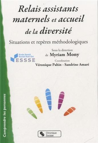 9782850089299: Relais assistants maternels et accueil de la diversité : Situations et repères méthodologiques