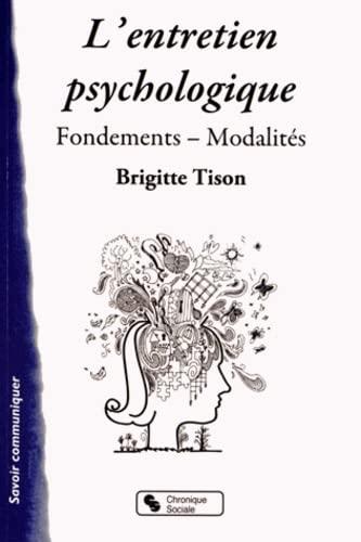 9782850089947: L'entretien psychologique : Fondements, modalit�s