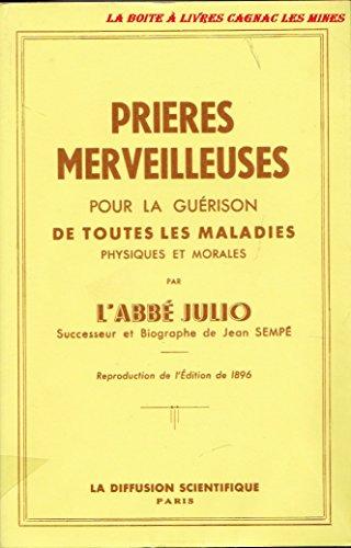 9782850120015: Les prières merveilleuses de l'abbé Julio