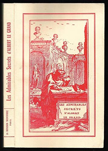 Les Admirables Secrets d'Albert le Grand: Albert le Grand