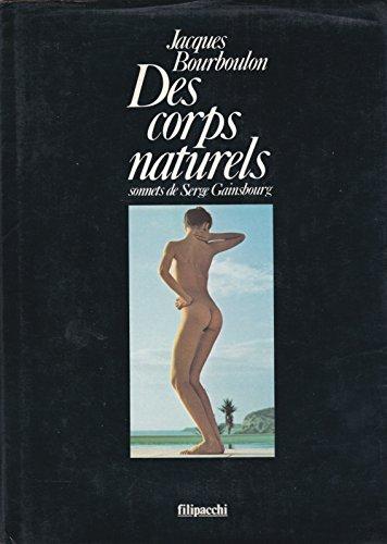 9782850181849: Des corps naturels (Photo / Filipacchi) (French Edition)