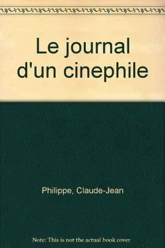 9782850182020: Le journal d'un cinephile (French Edition)