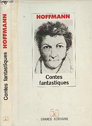Contes fantastiques (9782850182242) by E. T. A. HOFFMANN
