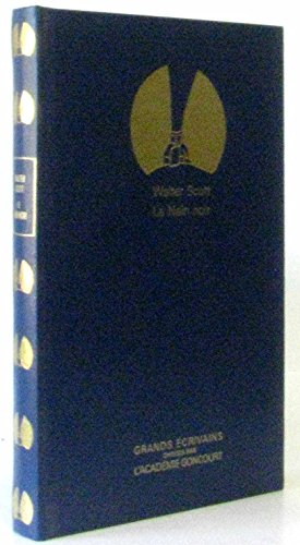 Le Nain noir (Grands écrivains .): Scott, Walter