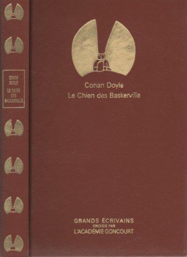 9782850185199: Grands e?crivains choisis par l'Acade?mie Goncourt, Sir Arthur Conan Doyle : Chien des Baskerville