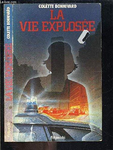 9782850185304: La vie explosée (French Edition)