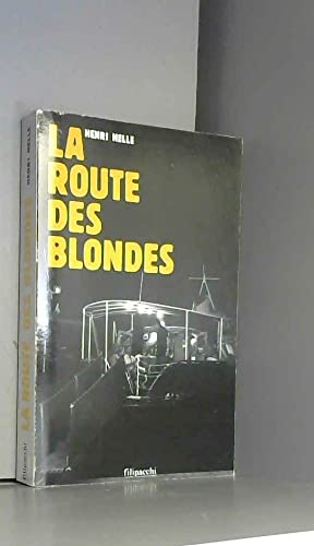 9782850185526: La route des blondes