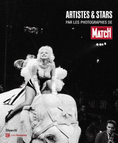 9782850188268: Artistes & stars par les photographes de Paris Match