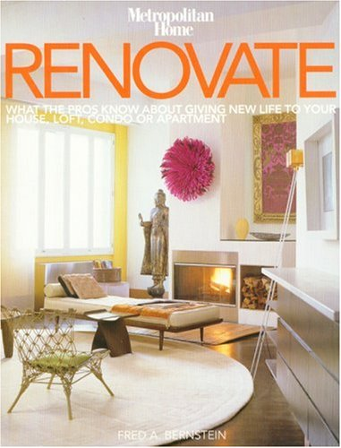 9782850188480: Renovate: What the Pros Know About Giving New Life to Your House, Loft, Condo or Apartment
