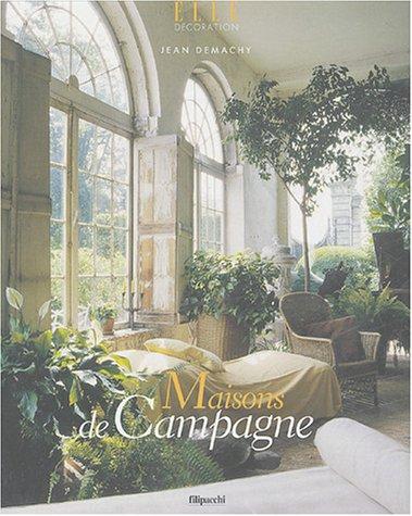 9782850188565: Maisons de Campagne (ELLE Décoration)