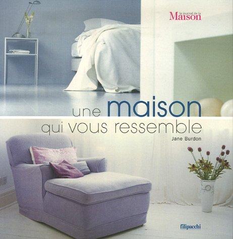 9782850188664: Une maison qui vous ressemble (French Edition)
