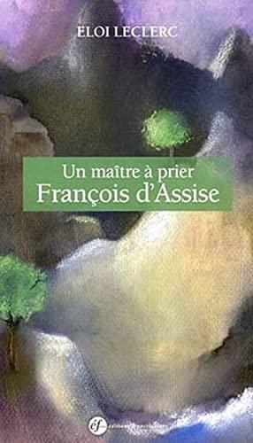 9782850202957: Un ma�tre � prier : Fran�ois d'Assise