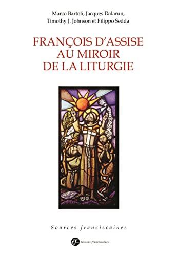 9782850203879: François d'Assise au miroir de la liturgie