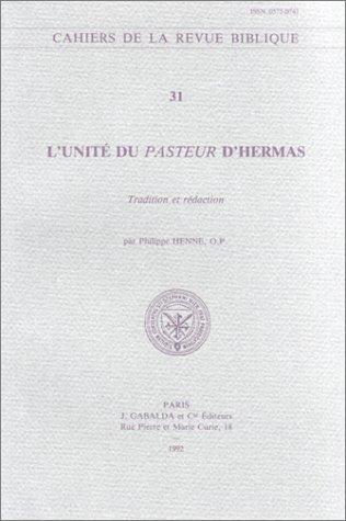 L'unité du «Pasteur» d'Hermas: Henne P.,