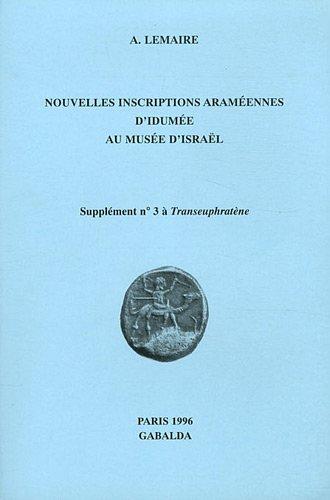 Nouvelles inscriptions araméennes d'Idumée au Musée d'Israël: ...