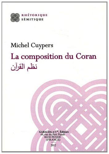 9782850212116: La Composition Du Coran: Nazm Al-Qur'an (Rhetorique Semitique) (French Edition)