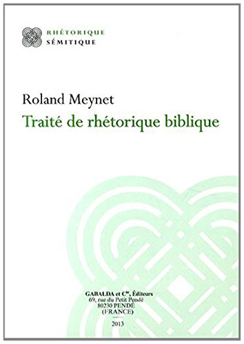 Traité de rhétorique biblique: Meynet R.,
