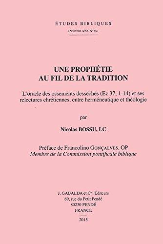 Une prophétie au fil de la tradition: Bossu N.,