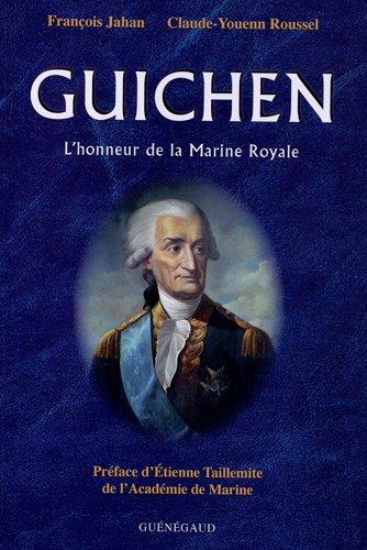 9782850231520: Guichen : L'honneur de la Marine Royale