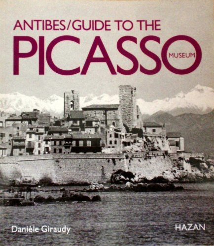 Antibes Guide to the Picasso Museum: Giraudy, Daniele