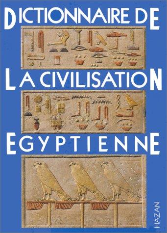 9782850251818: Dictionnaire de la civilisation égyptienne