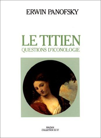 9782850252228: Le Titien. Questions d'iconologie
