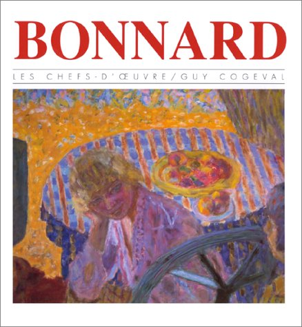 9782850252624: Bonnard (Les Chefs-d'oeuvre) (French Edition)