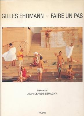 Gilles Ehrmann Faire un pas: LEMAGNY JEAN-CLAUDE