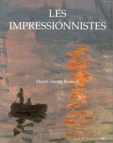 Les impressionnistes: Henri-Alexis Baatsch