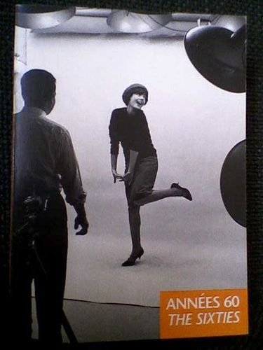 9782850254420: Les Annees 60 / the 60s (French Edition)
