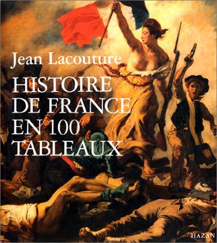 9782850254567: Histoire de France en 100 tableaux