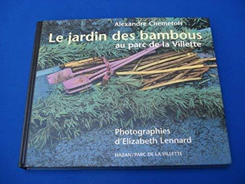 Le jardin de bambous au parc de la Villette: Alexandre Chemetoff
