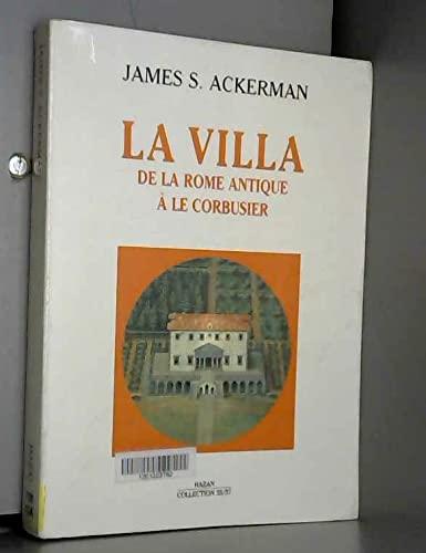 9782850255571: La Villa : de la Rome antique � Le Corbusier