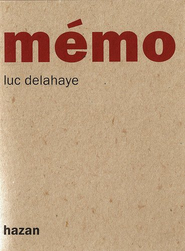 Luc Delahaye: Memo (French Edition) (2850255831) by Luc Delahaye