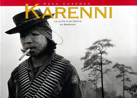 Karenni. La Lutte d'un Peuple en Birmanie: CHAPMAN Dean