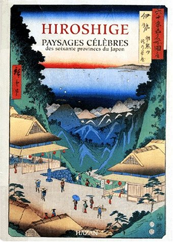 9782850256158: Paysages célèbres des soixante provinces du Japon : Collection Pulverer (Grandes Monographies)