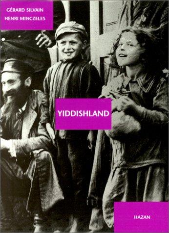 Yiddishland: SILVAIN, Gerard and Minczeles, Henri