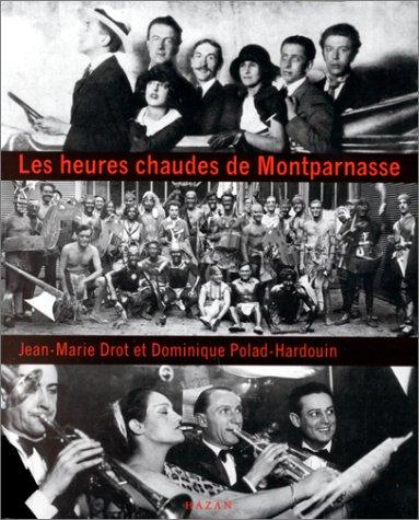 9782850256295: Les heures chaudes de Montparnasse