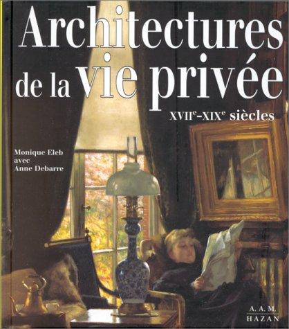 9782850256974: Architectures de la vie privée XVIIe-XIXe siècles