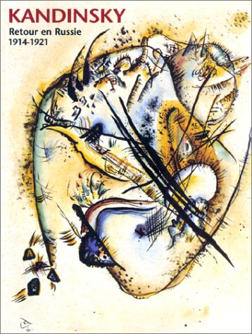 Kandinsky 1914-1921 (English and French Edition) (2850257745) by Wassily Kandinsky; Vend Ee; Christian Derouet