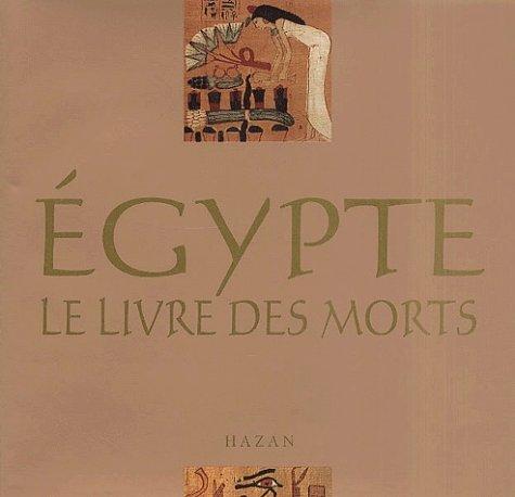 9782850258145: Le Livre des morts de l'Ancienne Egypte