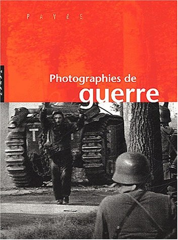 9782850258343: Photographies de Guerre